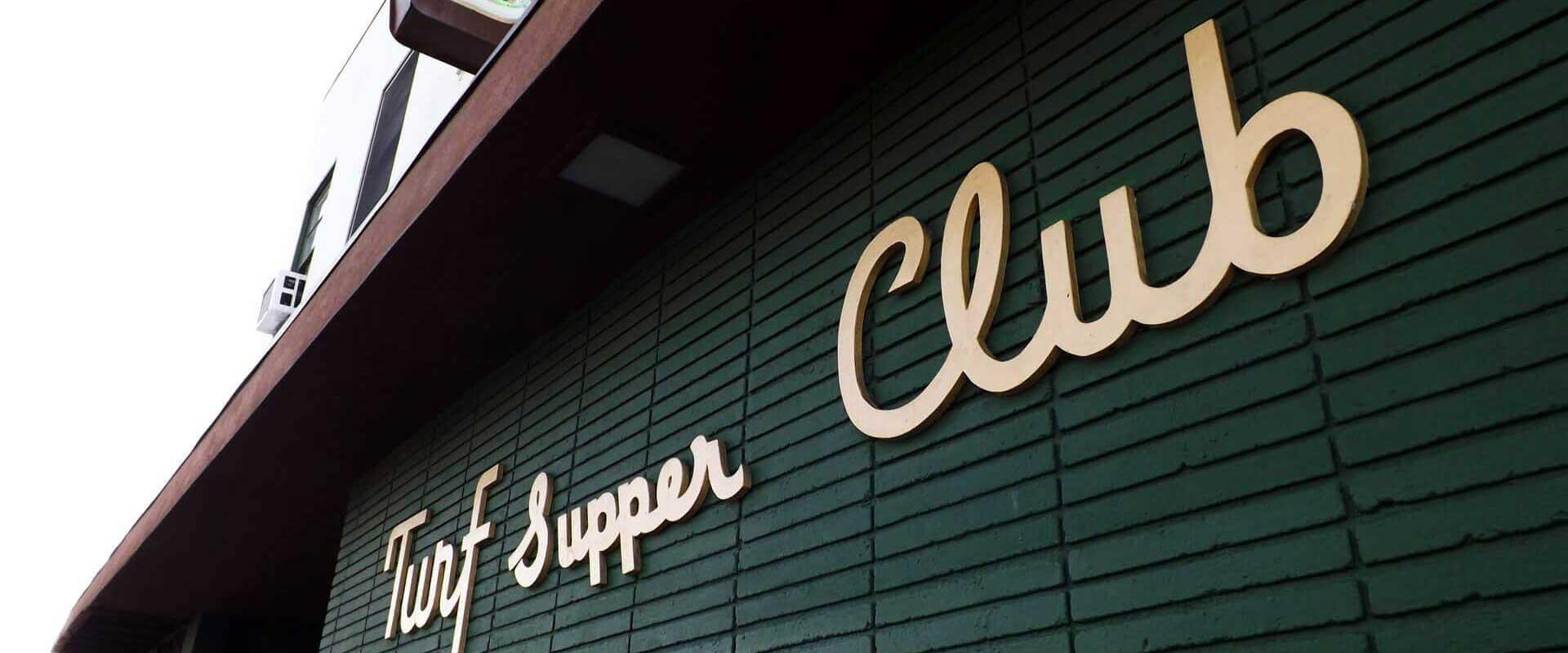 Turf Supper Club outside wall
